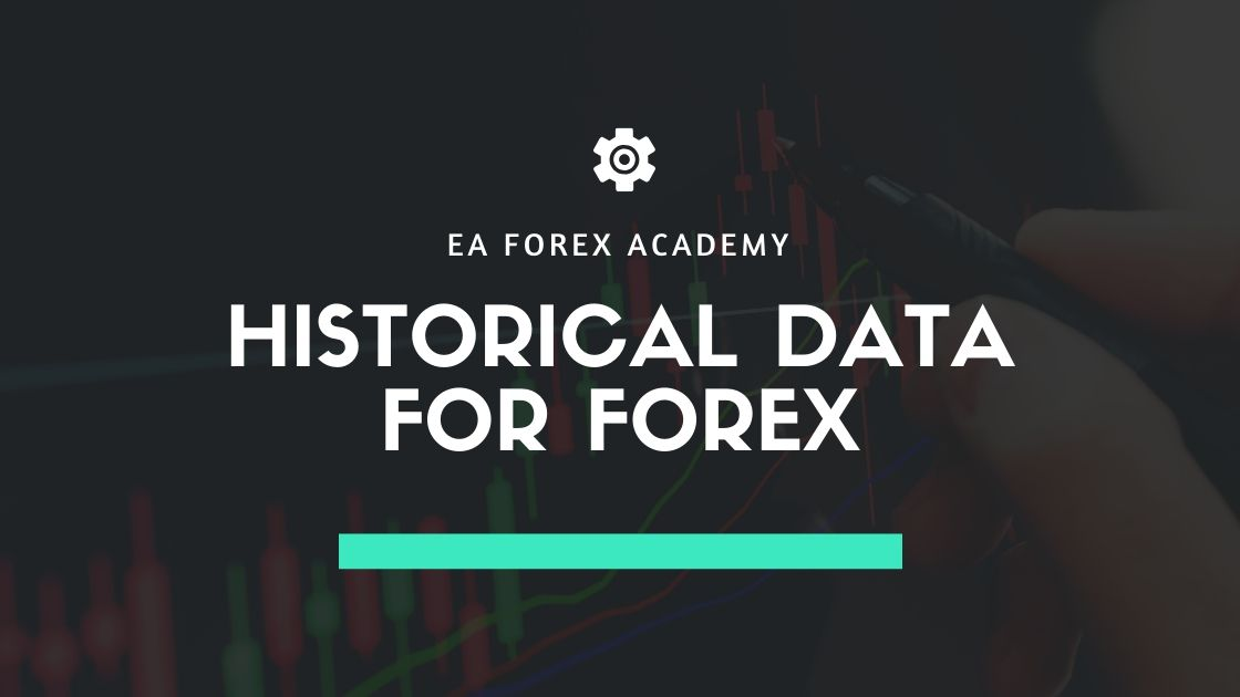 Historical Data for Forex trading
