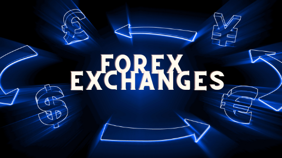 forex exchanges