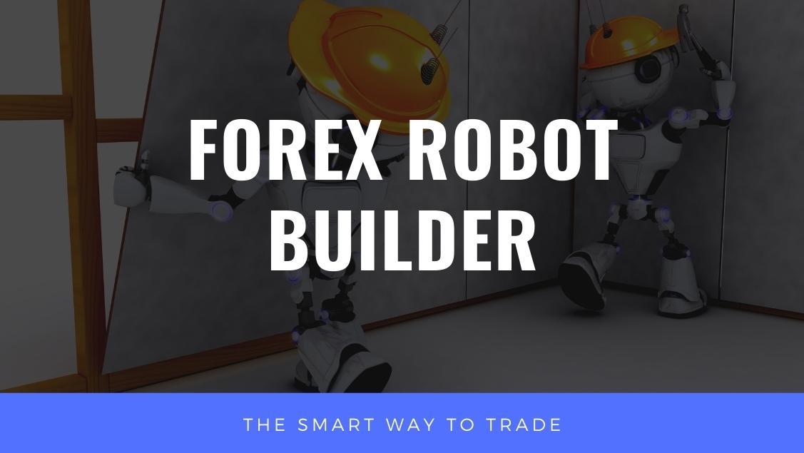 Forex Robot Builder
