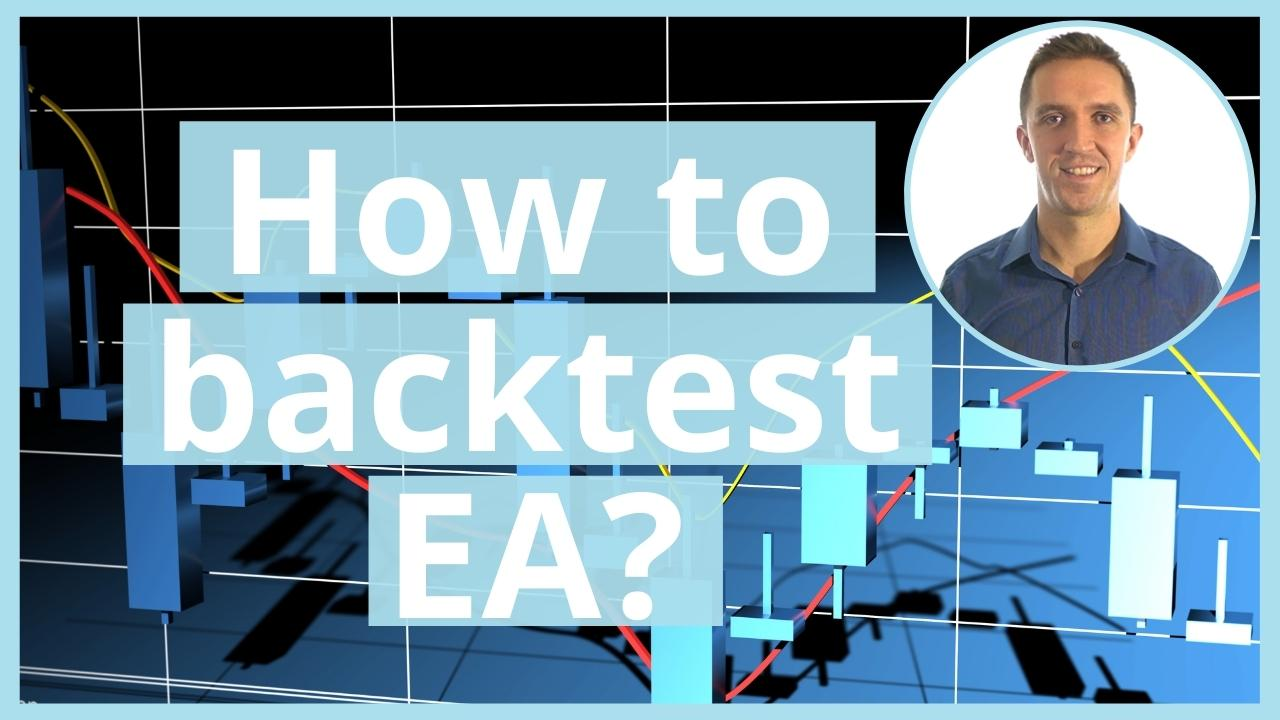 How to Backtest EA