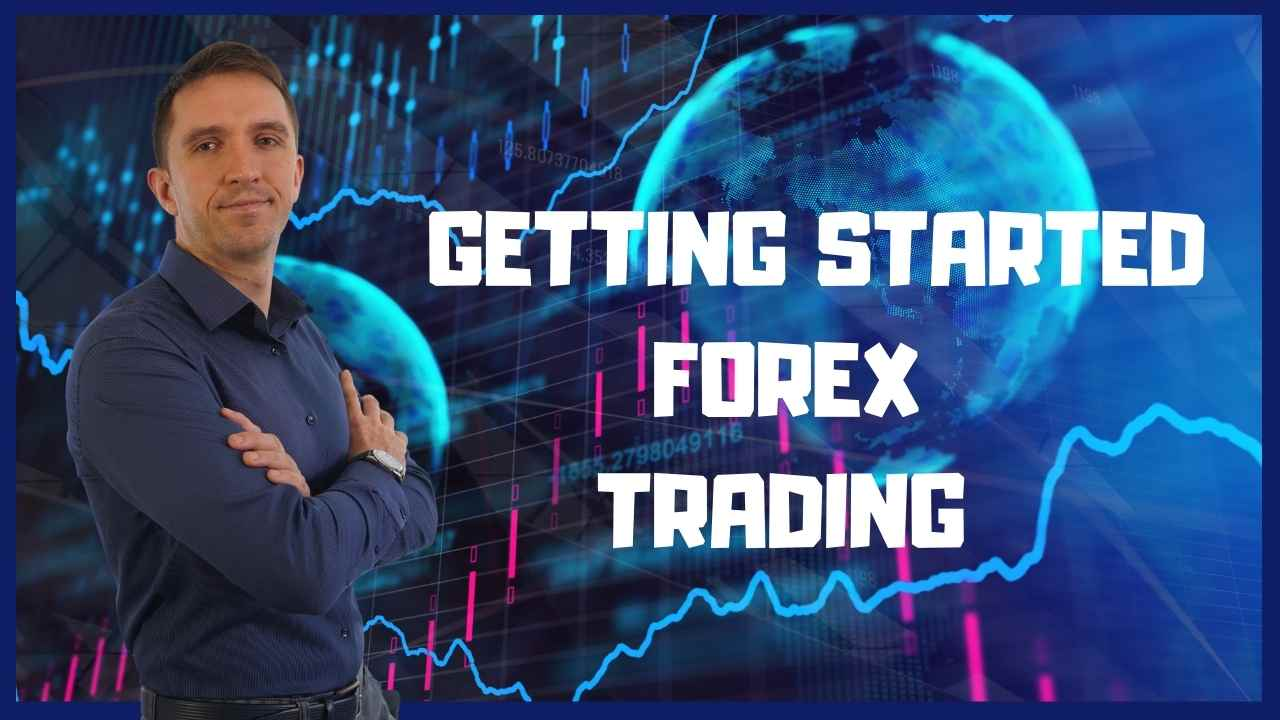getting started Forex trading