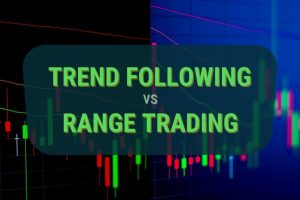 Trend Following Strategies vs Range Trading