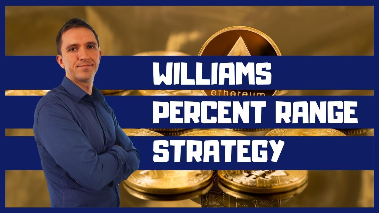 Williams Percent Range Indicator Strategy Ethereum