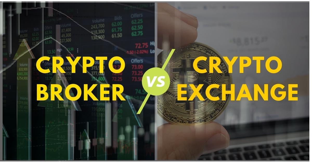 crypto-broker-vs-crypto-exchange