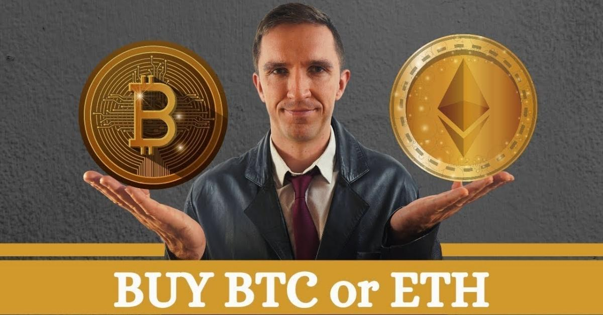 Buy Bitcoin or Ethereum