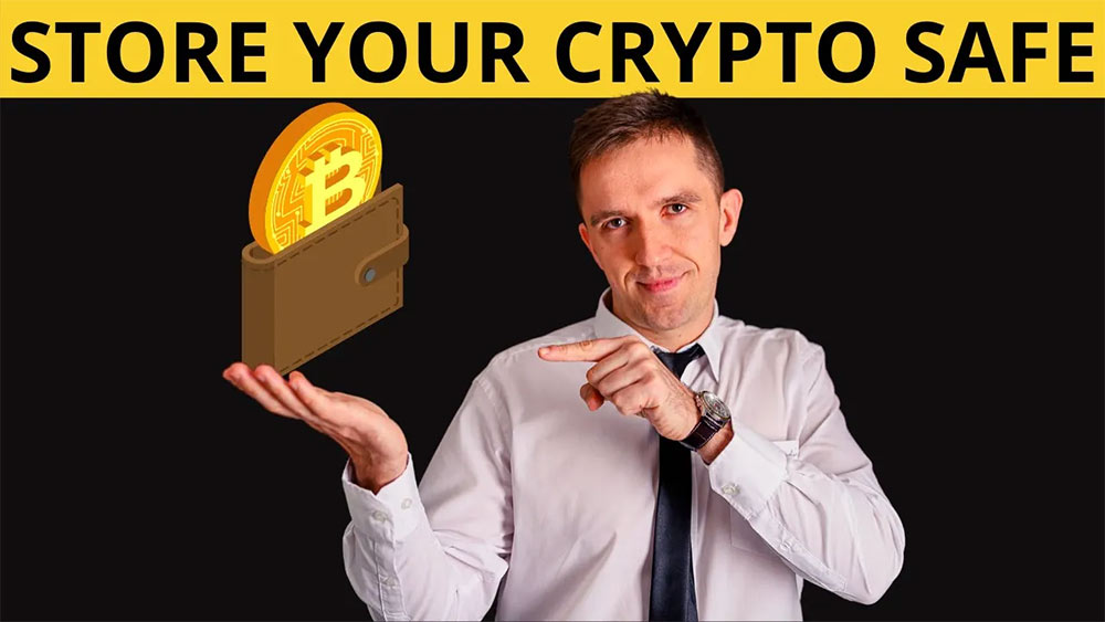 how to store your cryptocurrency safe