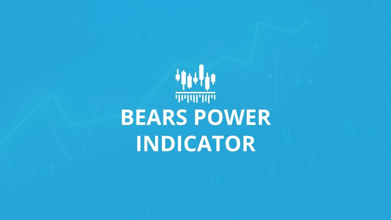 Bears Power Indicator