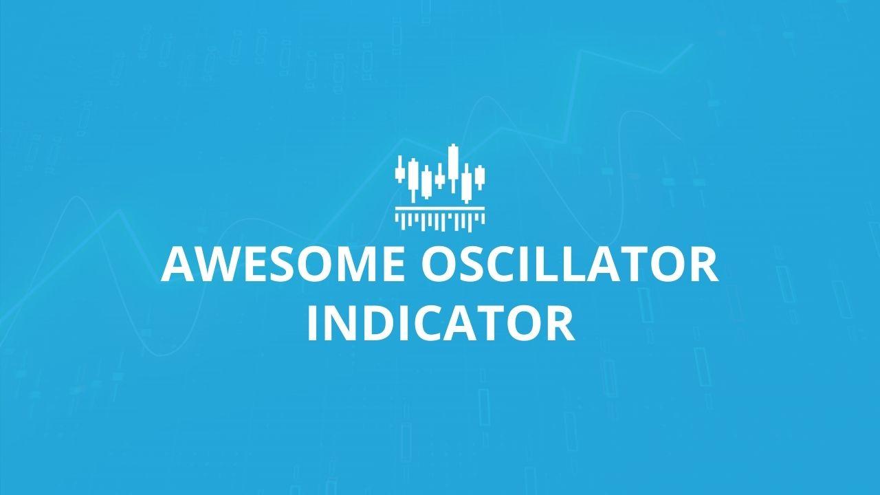 Awesome Oscillator Technical Indicator