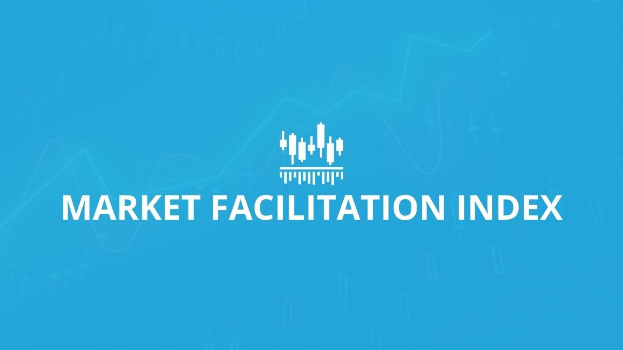 Market Facilitation Index Indicator