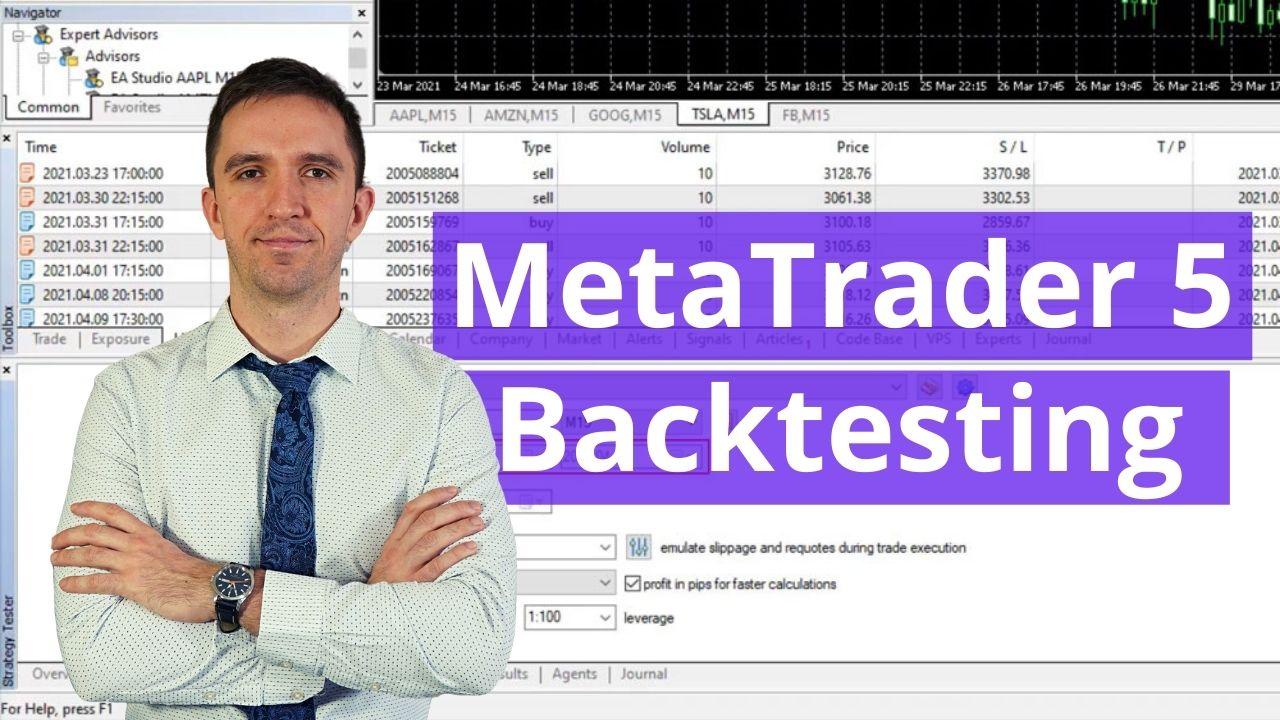 MetaTrader 5 Backtesting