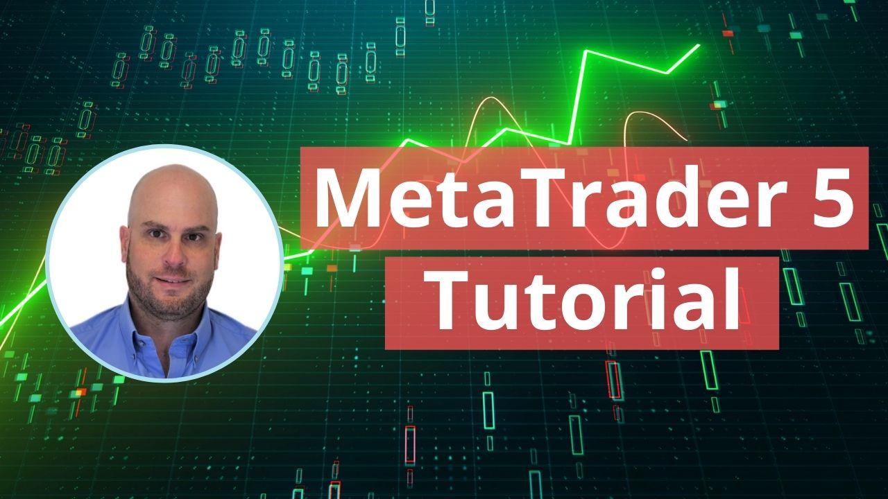MetaTrader 5 Tutorial for Beginners