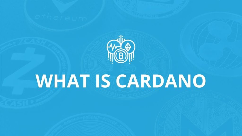 What is Cardano (ADA) cryptocurrency
