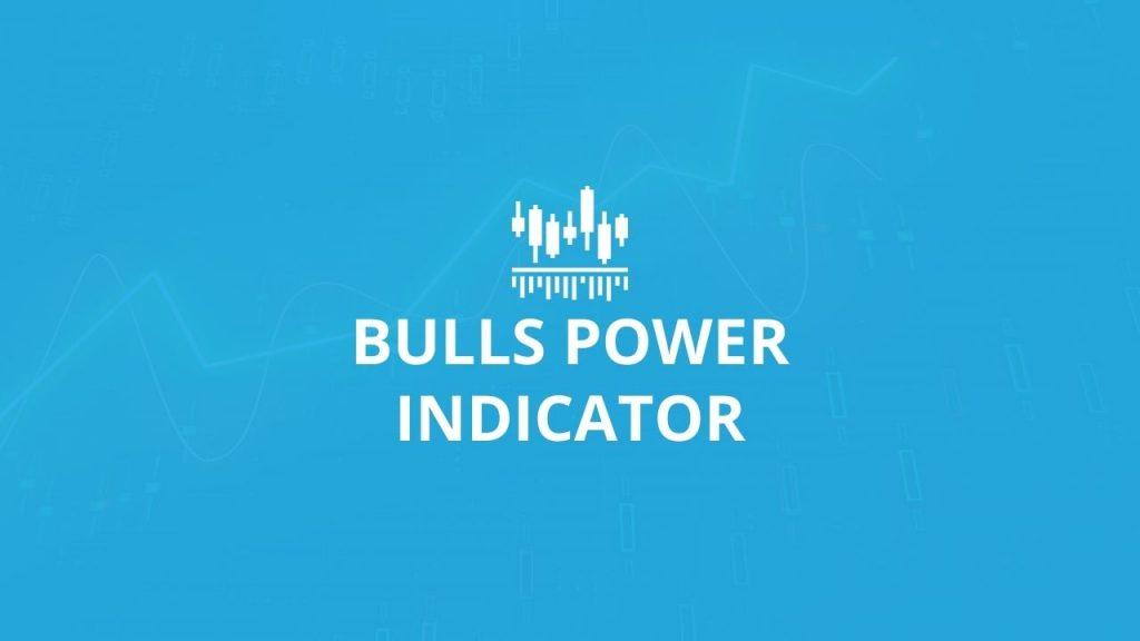 Bulls Power Trading Indicator