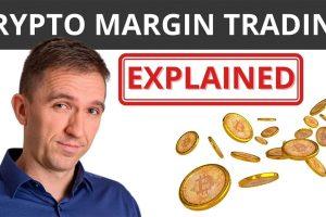Crypto Margin Trading EXPLAINED