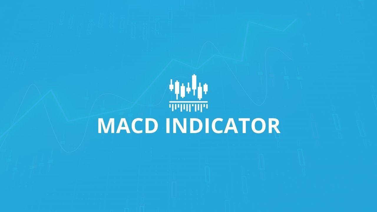 Moving Average ConvergenceDivergence (MACD) Indicator
